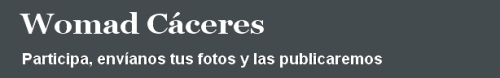 Womad Cáceres FotoBlog